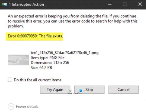 Error 0x80070050, el archivo existe