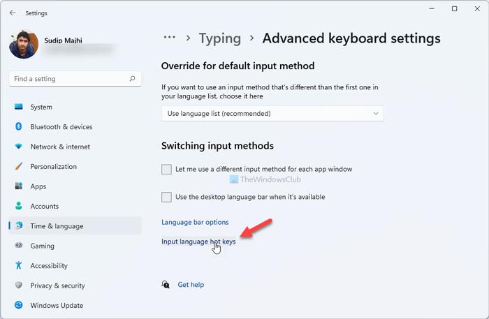Cómo cambiar la secuencia de teclas para cambiar el idioma de entrada en Windows 11