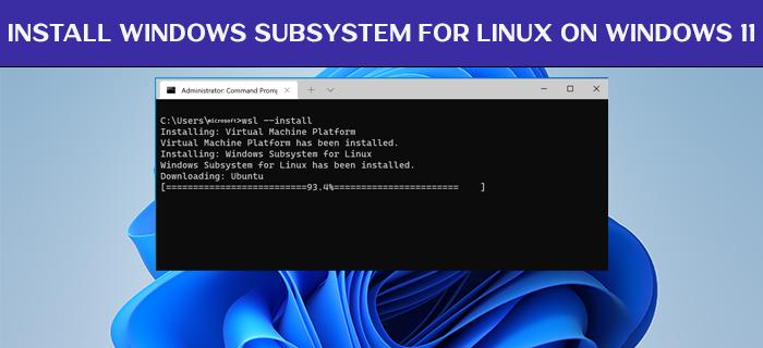 instalar el subsistema de Windows para Linux en Windows 11