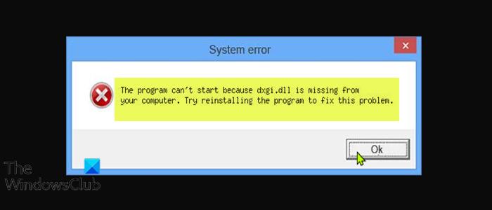 El programa no puede iniciarse porque falta dxgi.dll en su computadora