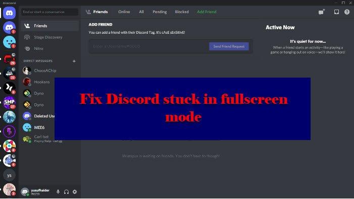 Fix Discord está atascado en modo de pantalla completa
