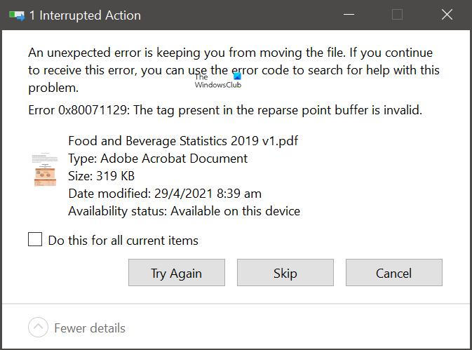 Error 0x80071129: la etiqueta presente en el búfer del punto de análisis no es válida